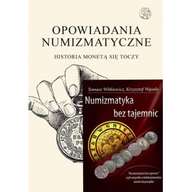 Opowiadania Numizmatyczne + Numizmatyka bez tajemnic