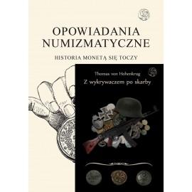 Opowiadania Numizmatyczne + Z wykrywaczem po skarby